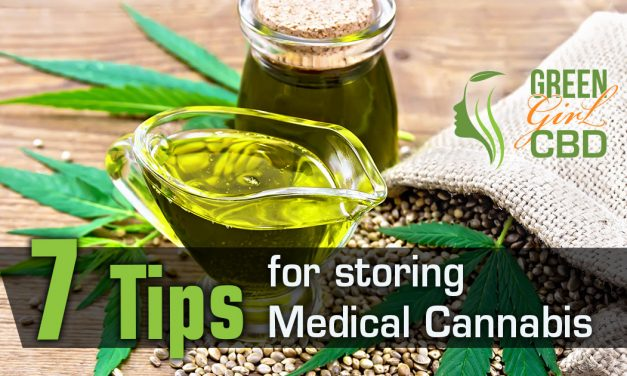 7 Tips for Storing Medical Cannabis